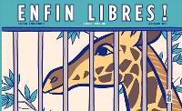 Enfin libres ! : livre pop-up