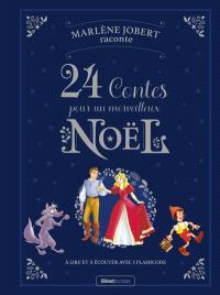 24 contes pour un merveilleux Noël
