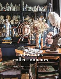 Collections, collectionneurs