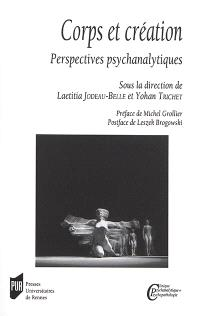 Corps et création : perspectives psychanalytiques