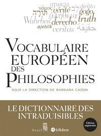 Vocabulaire européen des philosophies : dictionnaire des intraduisibles