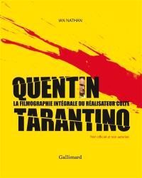Quentin Tarantino : la filmographie intégrale du réalisateur culte