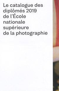 Le catalogue des diplômés 2019 de l'Ecole nationale supérieure de la photographie