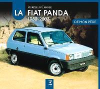 La Fiat Panda de mon père : 1980-2003