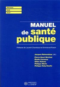Manuel de santé publique : connaissances, enjeux et défis