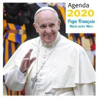 Pape François : Marie notre mère : agenda 2020