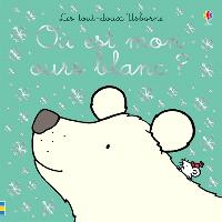 Où est mon ours blanc ?