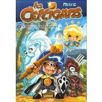 Les Celtigans. Volume 1, L'odyssée du chevalier Breizh
