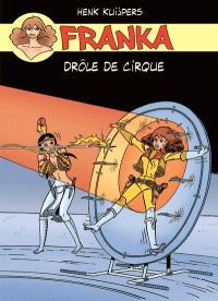 Franka. Volume 5, Drôle de cirque