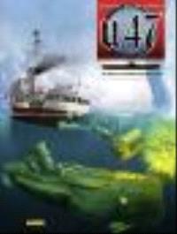U-47. Volume 13, Sous les griffes de la SS