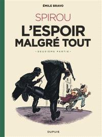 Le Spirou d'Emile Bravo, Volume 3, Spirou : l'espoir malgré tout. Volume 2, Un peu plus loin vers l'horreur