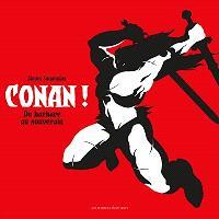 Conan ! : du barbare au souverain