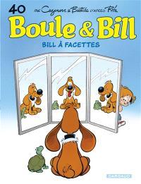 Boule et Bill. Volume 40, Bill à facettes