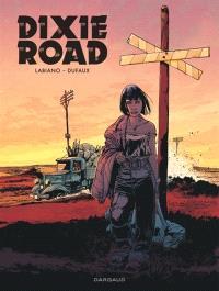 Dixie road : édition intégrale