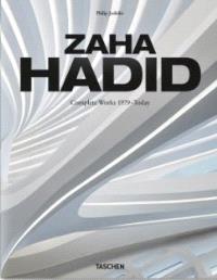 Zaha Hadid : Zaha Hadid Architects, complete works 1979-today