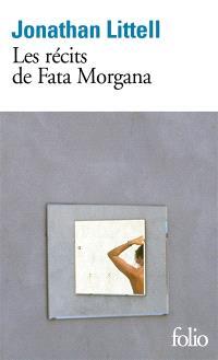 Les récits de Fata Morgana