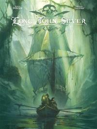 Long John Silver : édition intégrale. Volume 2
