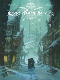 Long John Silver : édition intégrale. Volume 1