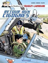 Les chevaliers du ciel Tanguy et Laverdure. Volume 8, Retour aux Cigognes