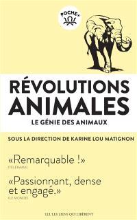 Révolutions animales, Le génie des animaux