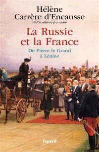 La Russie et la France : de Pierre le Grand à Lénine