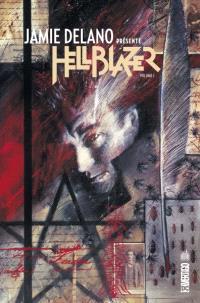 Jamie Delano présente Hellblazer. Volume 1