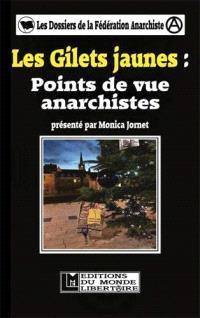 Les gilets jaunes : points de vue anarchistes