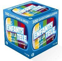 Les enfants de la télé : 300 questions & défis pour des soirées revival !