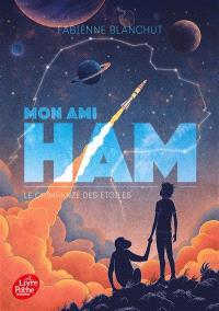 Mon ami Ham : le chimpanzé des étoiles