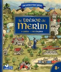 Le trésor de Merlin : 6 cartes, 150 énigmes