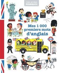 Mes 1.000 premiers mots d'anglais
