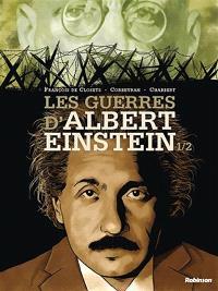 Les guerres d'Albert Einstein. Volume 1