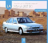 La Renault 21 de mon père