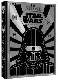 Star Wars : la saga