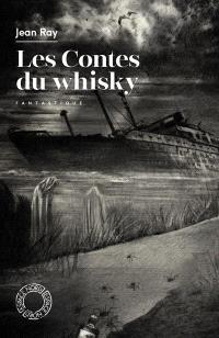 Les contes du whisky : fantastique