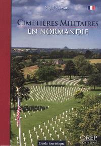 Cimetières militaires en Normandie