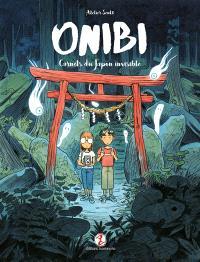 Onibi : carnets du Japon invisible