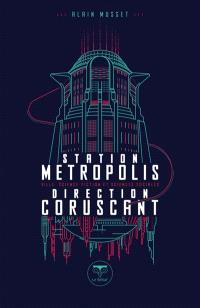 Station Métropolis, direction Coruscant : ville, science-fiction et sciences sociales
