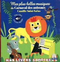 Mes plus belles musiques du Carnaval des animaux