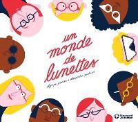 Un monde de lunettes