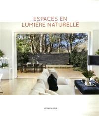 Espaces en lumière naturelle