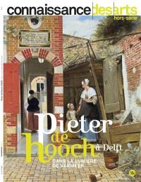 Pieter de Hooch à Delft : dans la lumière de Vermeer