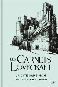 Les carnets Lovecraft, La cité sans nom