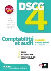 DSCG 4 comptabilité et audit : manuel + applications + corrigés : nouveau programme 2019