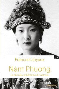 Nam Phuong : la dernière impératrice du Vietnam