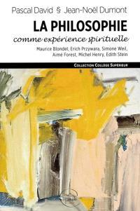 La philosophe comme expérience spirituelle : attention et consentement