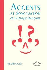 Accents et ponctuation de la langue française
