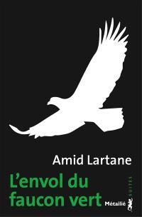 L'envol du faucon vert