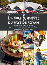 Cuisinez le marché Royan-Atlantique
