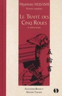 Oeuvres complètes, Le traité des cinq roues : et autres textes
